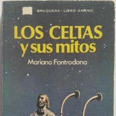 Libros de segunda mano: LOS CELTAS Y SUS MITOS. MARIANO FONTRODONA. Lote 151904958