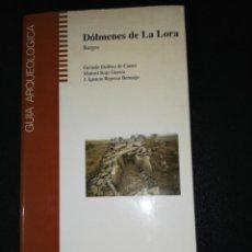 Libros de segunda mano: CASTRO, GUERRA, BERMEJO, DOLMENES DE LA LORA, BURGOS . Lote 151907414