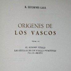 Libros de segunda mano: ORIGENES DE LOS VASCOS.TOMO III.- EL NOMBRE ÉTNICO.LAS HUELLAS DE LOS VASCOS PRIMITIVOS POR EL MUNDO. Lote 151913118