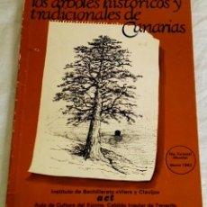 Libros de segunda mano: LOS ÁRBOLES HISTÓRICOS Y TRADICIONALES DE CANARIAS - ACT 1982. Lote 151989418