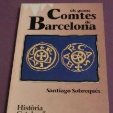 Libros de segunda mano: HISTORIA DE CATALUNYA. ELS GRANS COMTES DE BARCELONA. VOL 2 (COM NOU). Lote 152072286