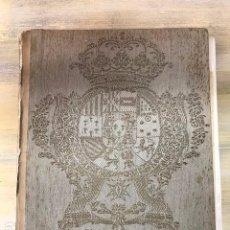 Libros de segunda mano: LOS TAPICES DE LA CASA DEL REY N.S.. Lote 152223470