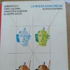 Libros de segunda mano: LA NUEVA EDAD MEDIA. - ECO/COLOMBO/ALBERONI/SACCO, UMBERTO/FURIO/FRANCESCO/GIUSEPPE.. Lote 152238908