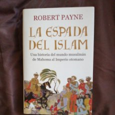 Libros de segunda mano: LA ESPADA DEL ISLAM. Lote 152257742