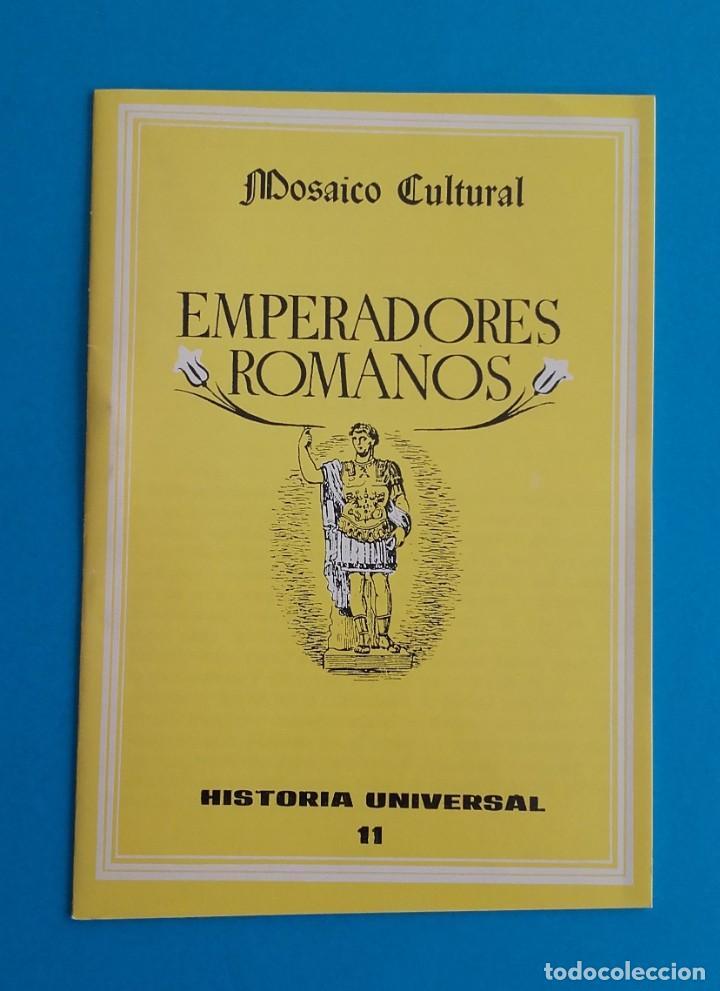 EMPERADORES ROMANOS. MOSAICO CULTURAL. HISTORIA UNIVERSAL 11. DELBLAN. 1970. (Libros de Segunda Mano - Historia Antigua)