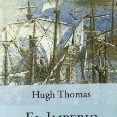 Libros de segunda mano: EL IMPERIO ESPAÑOL: DE COLON A MAGALLANES. HUGH THOMAS. NUEVO. Lote 246131550
