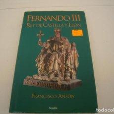 Libros de segunda mano: FERNANDO III REY DE CASTILLA Y LEON. Lote 153929958