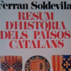 Libros de segunda mano: RESUM D´HISTORIA DELS PAISOS CATALANS DE FERRAN SOLDEVILA (BARCINO). Lote 154007258