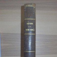 Libros de segunda mano: HISTORIA DE LA TIERRA SANTA - POR Dº M.R.S - MADRID 1853 - CON MAPAS - MATIAS RODRIGUEZ SOBRINO. Lote 154801614