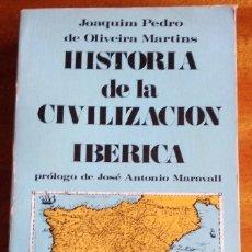Libros de segunda mano - Historia de la civilización Ibérica. Joaquim de Oliveira. 1.970 - 155436426