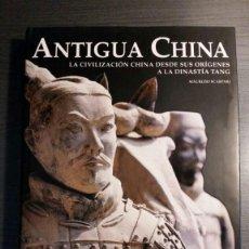 Libros de segunda mano: ANTIGUA CHINA. LA CIVILIZACIÓN CHINA DESDE SUS ORÍGENES A LA DINASTÍA TANG - MAURIZIO SCARPARI . Lote 155449710