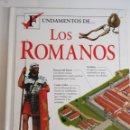 Libros de segunda mano: FUNDAMENTOS DE LOS ROMANOS - TDK2. Lote 155487198