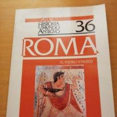 Libros de segunda mano: ROMA 1. EL PUEBLO ETRUSCO (JORGE MARTÍNEZ PINNA) AKAL, HISTORIA DEL MUNDO ANTIGUO. Lote 155697570