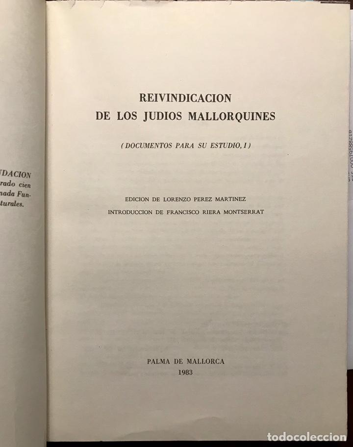 Libros de segunda mano: Libro Reivindicacion de los judios mallorquines. Mallorca 1983. Lorenzo Perez. Inquisición. Document - Foto 2 - 155860870