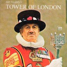 Libros de segunda mano: TOWER OF LONDON (TORRE DE LONDRES). Lote 156747326
