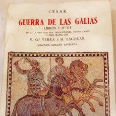 Libros de segunda mano - GUERRA DE LAS GALIAS LIBROS I-II-III - 157221993