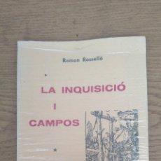 Libros de segunda mano: LA INQUISICIÓ I CAMPOS. Lote 158157830
