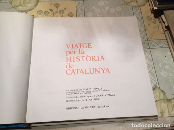Libros de segunda mano: Antiguo libro viatge per la historia de Catalunya años 70 Cavall Fort. - Foto 2 - 158313294