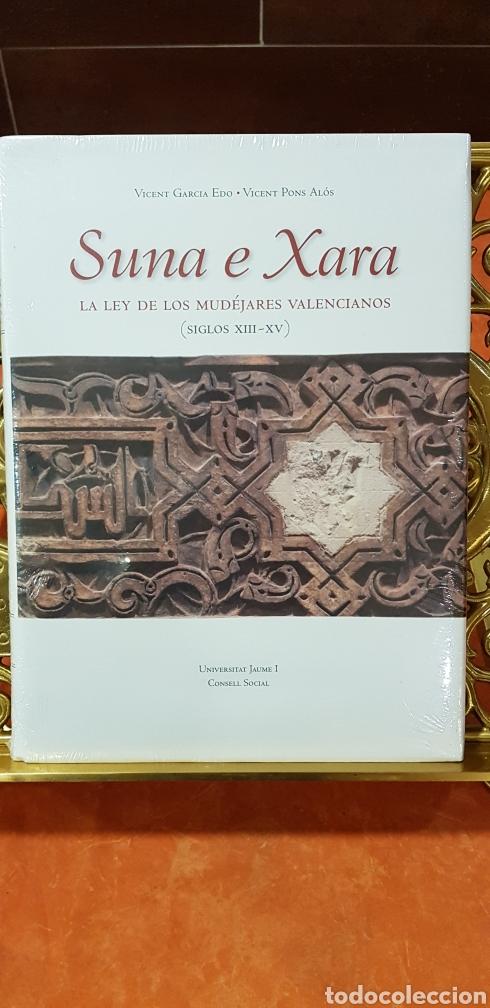 SUNA E XARA,LEY DE LOS MUDEJARES VALENCIANOS (Libros de Segunda Mano - Historia Antigua)