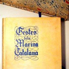 Libros de segunda mano: MARTÍ - RODÓN- LLOR - GESTES DE LA MARINA CATALANA. SEGLES IX AL XVI - BARCELONA 1937 - MOLT IL·LUST. Lote 158385885