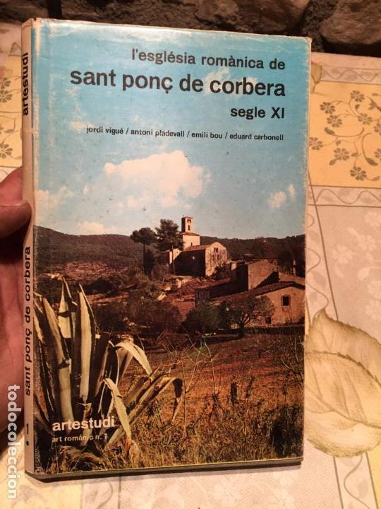 ANTIGUO LIBRO L'ESGLÉSIA ROMÀNICA DE SANT PONÇ DE CORBERA SEGLE XI AÑO 1974 (Libros de Segunda Mano - Historia Antigua)
