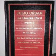 Libros de segunda mano: LA GUERRA CIVIL * JULIO CESAR. Lote 158887254