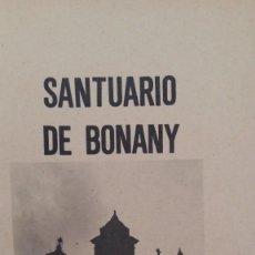 Libros de segunda mano: SANTUARIO DE BONANY- BREVE RESEÑA HISTÓRICA. POR SEBASTIÁN RUBÍ DARDER. PETRA, MALLORCA,1980. Lote 159821830