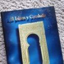 Libros de segunda mano: EL ISLAM Y CATALUÑA.. Lote 159889316