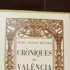 Libros de segunda mano: CRONIQUES DE VALENCIA,FACSIMIL. Lote 160106717