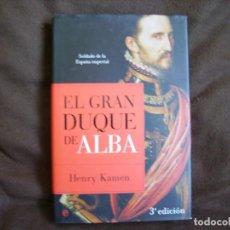 Libros de segunda mano: EL GRAN DUQUE DE ALBA. Lote 160272354