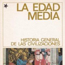 Libros de segunda mano: LA EDAD MEDIA 1 (HISTORIA GENERAL DE LAS CIVILIZACIONES).. Lote 160987534
