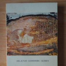 Libros de segunda mano: LA APARICIÓN DE LA VIDA Y DEL HOMBRE. DELAUNAY. LEDERBERG. ALIMENTOS. GUADARRAMA. Lote 161279969