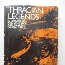 Libros de segunda mano: THRACIAN LEGENDS - ALEXANDER FOL (EN INGLES) DIFICIL. Lote 161510606