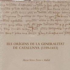 Libros de segunda mano: ELS ORÍGENS DE LA GENERALITAT DE CATALUNYA (1359-1413). Lote 161645230