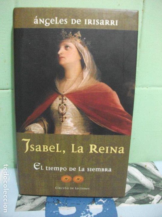 Angeles De Irisarri Isabel La Reina El Tiempo D Comprar Libros De Historia Antigua En Todocoleccion 161834570
