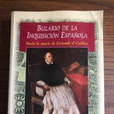 Livros em segunda mão: BULARIO SE LA SANTA INQUISICIÓN ESPAÑOLA-CARLOS MARTINEZ DIEZ-AÑO 1998. Lote 161896001