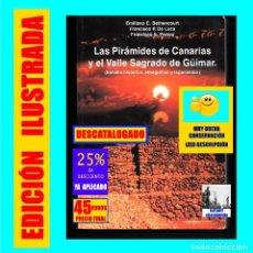 Libros de segunda mano: LAS PIRAMIDES DE CANARIAS Y EL VALLE SAGRADO DE GÜIMAR ESTUDIO HISTÓRICO / ETNOGRÁFICO Y TOPONÍMICO. Lote 161903702