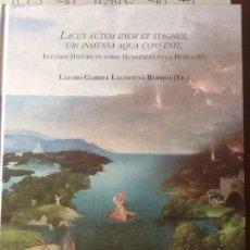 Libros de segunda mano: ESTUDIOS HISTÓRICOS SOBRE HUMEDALES EN LA BETICA (2).LÁZARO LAGOSTENA, 2016.. Lote 162387498