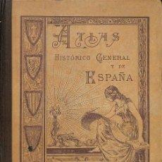 Libros de segunda mano: ATLAS HISTORICO GENERAL Y DE ESPAÑA. Lote 162725313