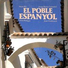 Libros de segunda mano: EL POBLE ESPANYOL (CATALÁN).. Lote 162731466