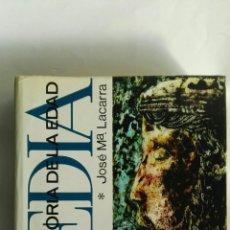 Libros de segunda mano: HISTORIA DE LA EDAD MEDIA JOSE MARÍA LACARRA. Lote 162809040