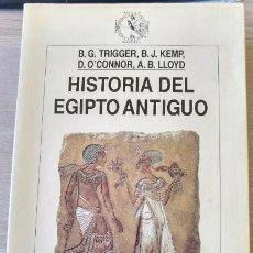 Libros de segunda mano - HISTORIA DEL EGIPTO ANTIGUO. - TRIGGER/KEMP/O´CONNOR/LLOYD, B.G./B.J./D.O./A.B. - 163758077