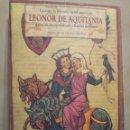 Libros de segunda mano: JEAN MARKALE LEONOR DE AQUITANIA. Lote 164318978