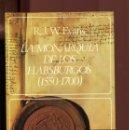 Libros de segunda mano: R.J.W. EVANS. LA MONARQUÍA DE LOS HABSBURGOS (1550-1700) ED. LABOR 1989.. Lote 164580818