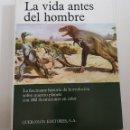 Libros de segunda mano: LA VIDA ANTES DEL HOMBRE - TDK68. Lote 164874168