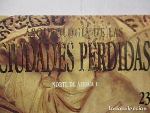 Libros de segunda mano: ARQUEOLOGÍA DE CIUDADES PERDIDAS, Nº 23 : NORTE DE AFRICA I - MUY BUEN ESTADO. - Foto 2 - 165312446