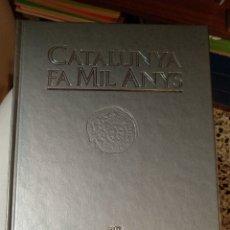Libros de segunda mano: CATALUNYA FA 1000 ANYS. Lote 165349916