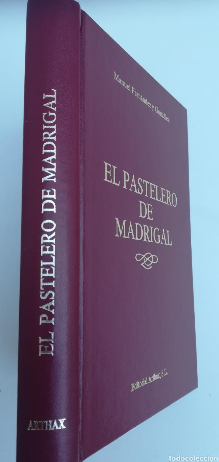 EL PASTELERO DE MADRIGAL NOVELA HISTÓRICA DURANTE EL REINADO DE FELIPE II, ARTAX, 1988 (Libros de Segunda Mano - Historia Antigua)
