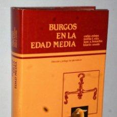 Libros de segunda mano: BURGOS EN LA EDAD MEDIA. Lote 165788654