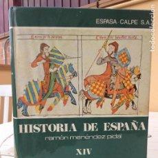 Libros de segunda mano: HISTORIA DE ESPAÑA MENÉNDEZ PIDAL T. XIV LA CRISIS DE LA RECONQUISTA. Lote 165838366